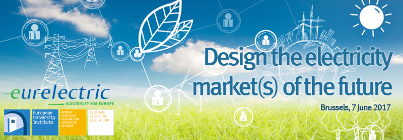 Design the Electricity Market(s) of the Future 2017-06-07