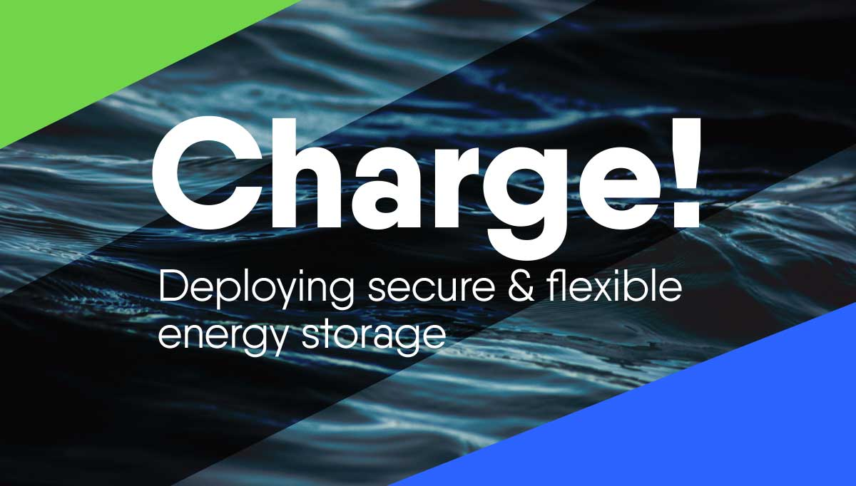 Charge! - Deploying secure & flexible energy storage